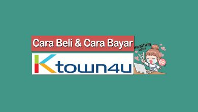 Photo of Cara Beli di Ktown4u dan Cara Bayar di Ktown4u