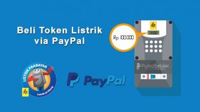 Photo of Cara Beli Token Listrik via PayPal – Murah, Cepat dan Online 24 Jam