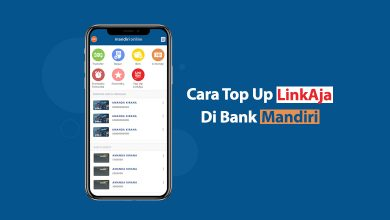 Photo of Cara Isi Saldo LinkAja Dari Bank Mandiri