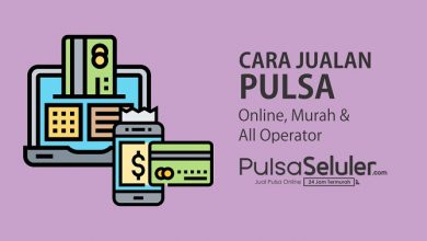 Photo of Tips Cara Jualan Pulsa Online Cuma Modal HP