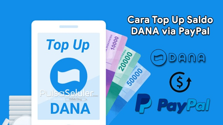 Cara Top Up Saldo DANA via PayPal