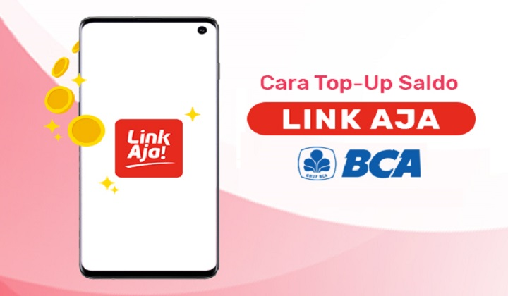 Cara Top Up Saldo LinkAja Lewat Bank BCA