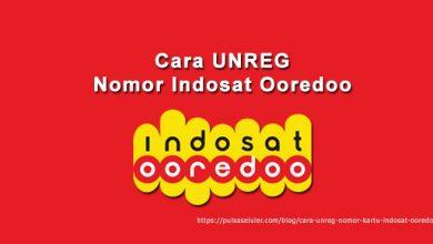 Cara Unreg Nomor Kartu Indosat Ooredoo