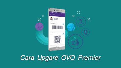 Photo of Cara Upgrade OVO Premier Secara Online Tanpa ke Booth