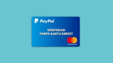 Cara Verifikasi PayPal Tanpa Kartu Kredit VCC