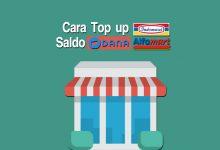 Photo of Cara Top Up Saldo DANA di Indomaret dan Alfamart