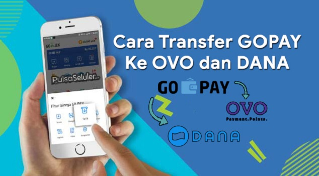 Photo of Cara Transfer Saldo GoPay ke DANA dan OVO