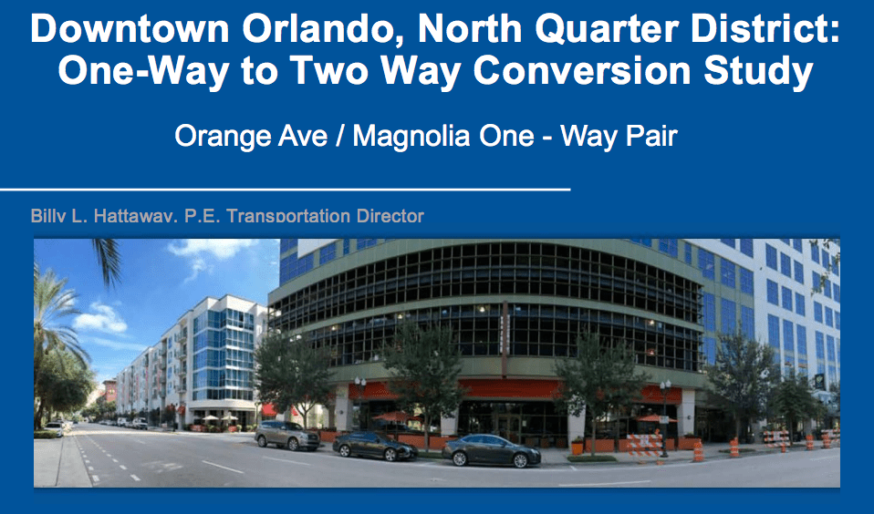 Downtown Orlando, North Quarter District: One-Way to Two Way Conversion Study