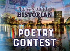 The Accidental Historian Poetry Contest Sponsored by Orange County Regional History Center