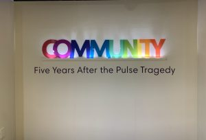 The Community: Five Years After the Pulse Tragedy Exhibit at Orange County Regional History Center