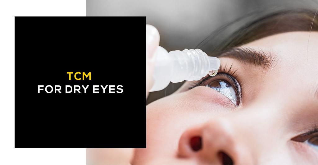 TCM for Dry Eyes
