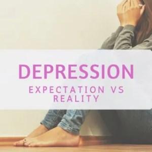 depression expectation, depression, expectation vs reality, sad woman, sad person