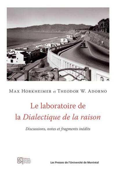 La Dialectique De La Raison : dialectique, raison, Laboratoire, Dialectique, Raison, Presses, L'Université, Montréal