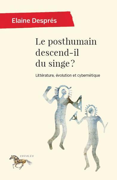 L'homme Ne Descend Pas Du Singe : l'homme, descend, singe, Posthumain, Descend-il, Singe, Presses, L'Université, Montréal