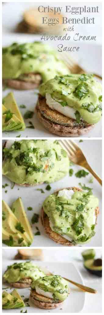Crispy Eggplant Eggs Benedict with Avocado Cream Sauce // pumpkinandpeanutbutter.com