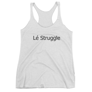 le_struggle_mockup_flat-front_heather-white-jpg
