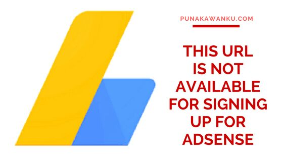 This URL is not available for signing up for AdSense