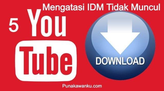 Mengatasi IDM Tidak Muncul di Youtube
