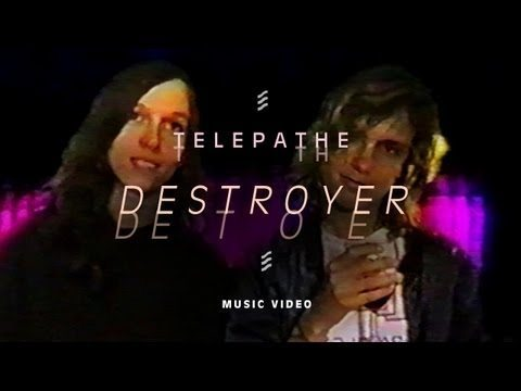 Telepathe — Destroyer