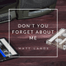 Review: Don't You (Forget About Me) – Matt Lande