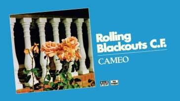 Rolling Blackouts Coastal Fever – Cameo