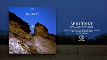 Whitney – Strange Overtones (Official Audio)
