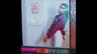 Estella Dawn – Filler 2.0