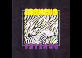 BRONCHO – Friends