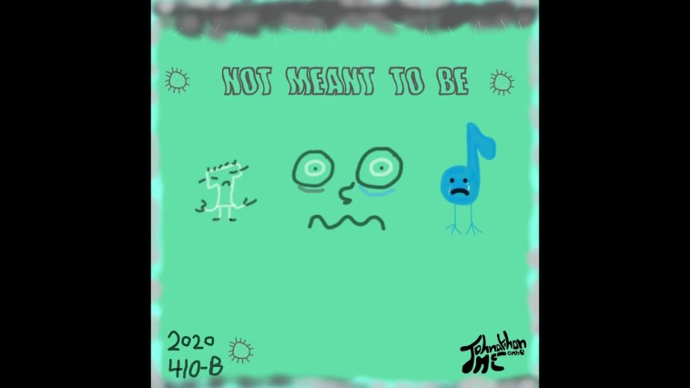 Johnathon McCombe – Not Meant to Be
