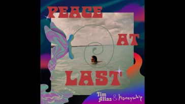 Tim Atlas & Honeywhip – Peace at Last