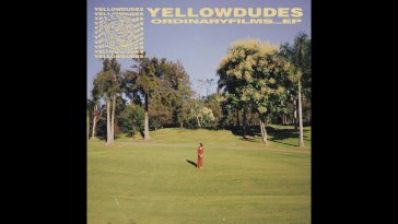 Yellow Dudes – Ordinary Films