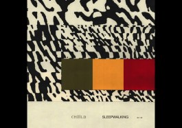 Chiiild – Sleepwalking