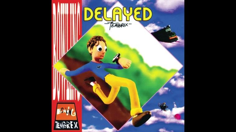 TEMPOREX – Delayed