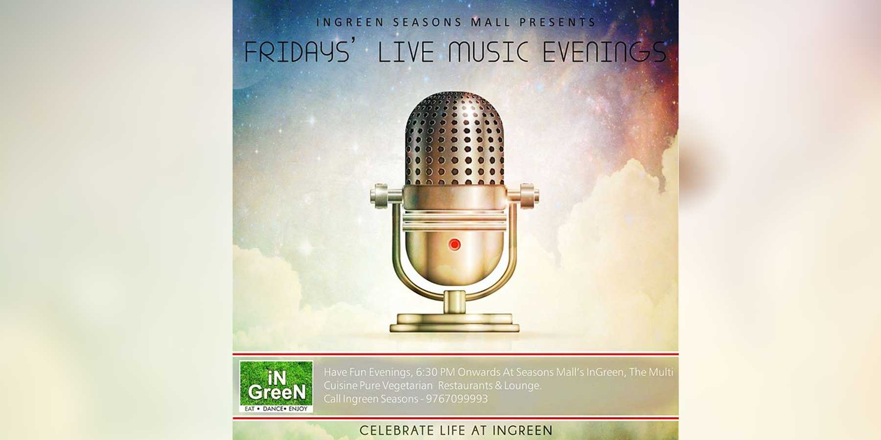 Fridays LIVE MUSIC Evenings with iNGreen at Seasons Mall's