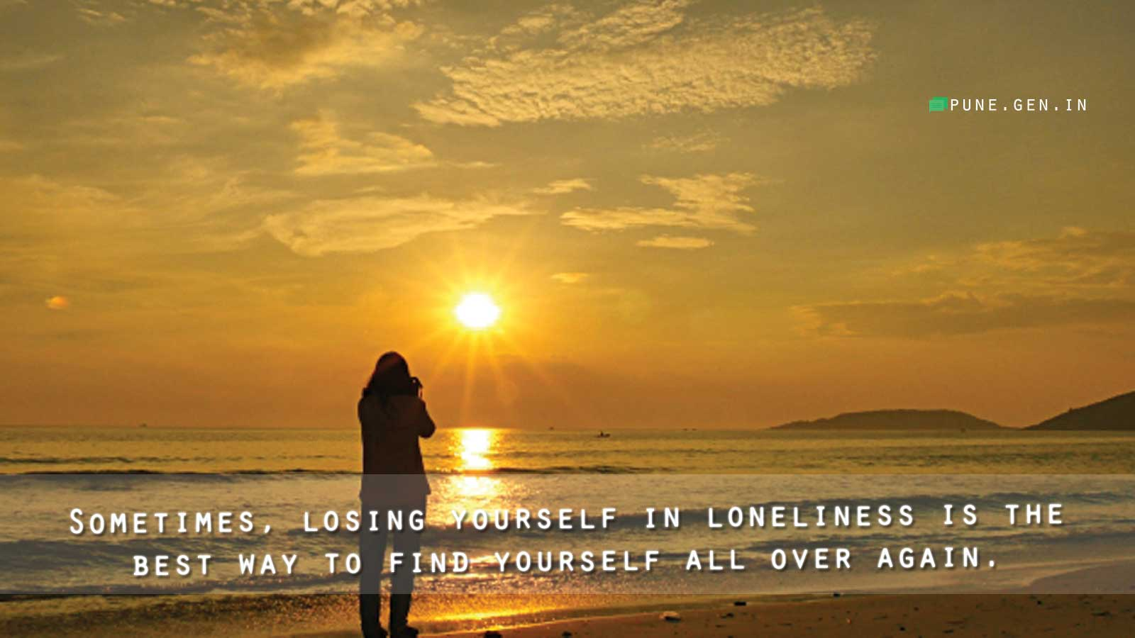 Image of: Love Quotes Loneliness Quote Feeling Lost In Life Finding Your True Self Walmart Being Single Quotes Inspiration To Be Single And Happy Wishes