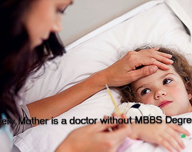 Beautiful Quotes : Every Mother is a doctor...