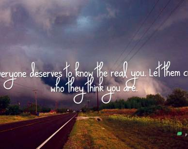 Good Day Quotes : Not everyone deserves to know ..