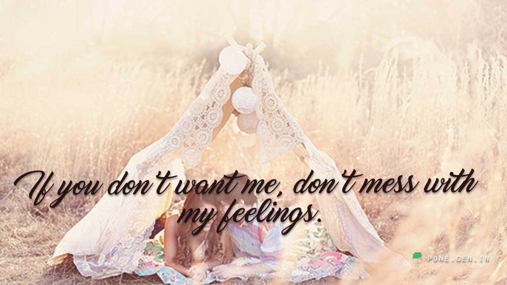 Relationship Quotes If You Dont Want Me Wishes Messages