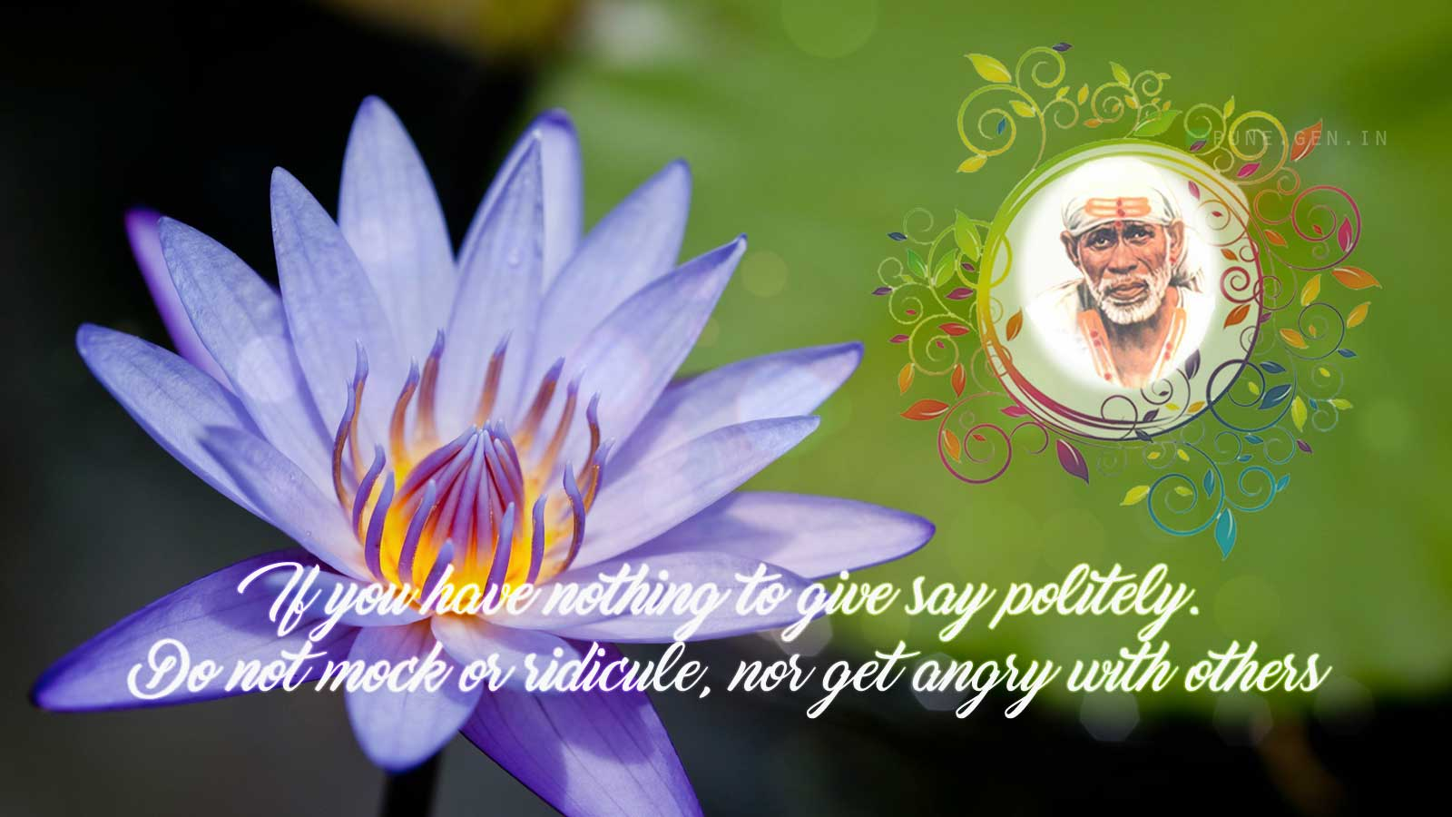 Sai Baba Teaching's : If you have nothing…