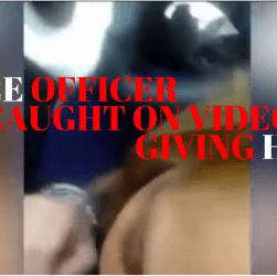 Cops Caught On Phone Cam