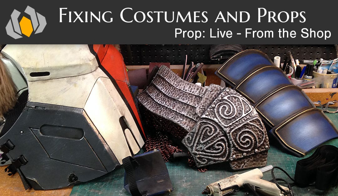 Prop: Live from the Shop – Fixing Costumes and Props