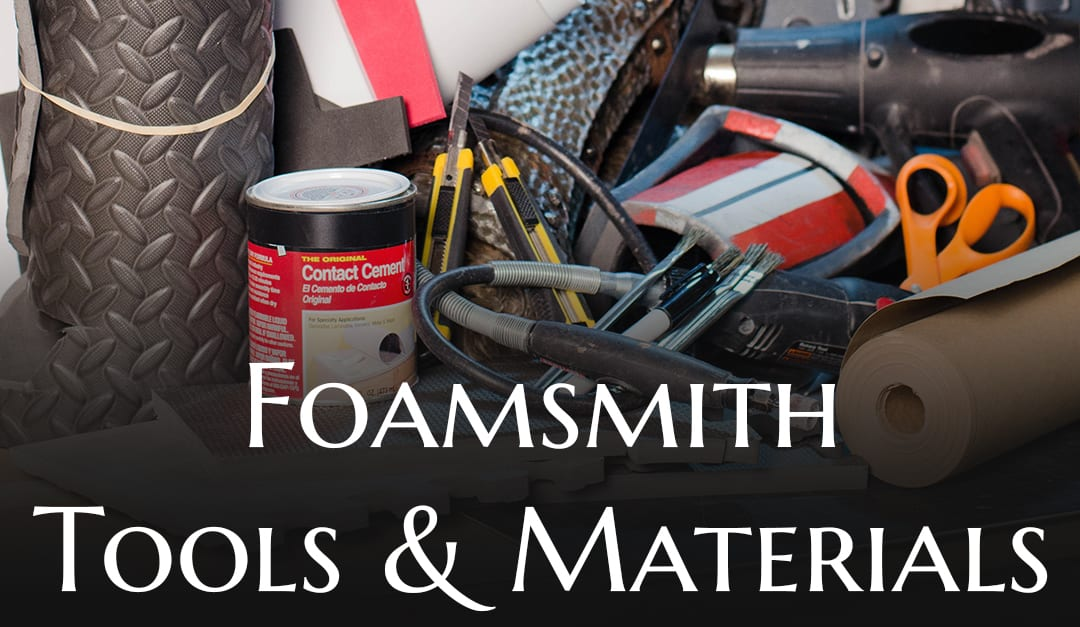 Foamsmith Materials