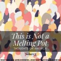 """America is NOT a melting pot. This art is based on """"Crowded"""" by Mari Orr (@meandering_mari), available on Society6."""