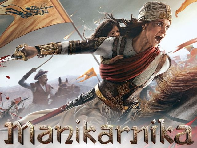 MANIKARNIKA MOVIE FULL INFO, STAR CAST, STORY, TRAILER, RELEASE DATE, KANGANA RANAUT