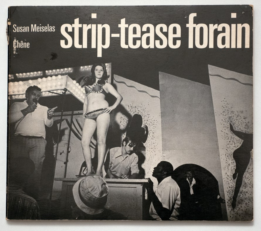 Cover of Susan Meiselas' book, Carnival Strippers, New York, Farrar, Strauss & Giroux 1976.