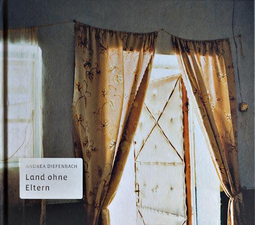 Andrea Diefenbach: Land ohne Eltern könyvének borítója. Forrás: Kehrer Verlag