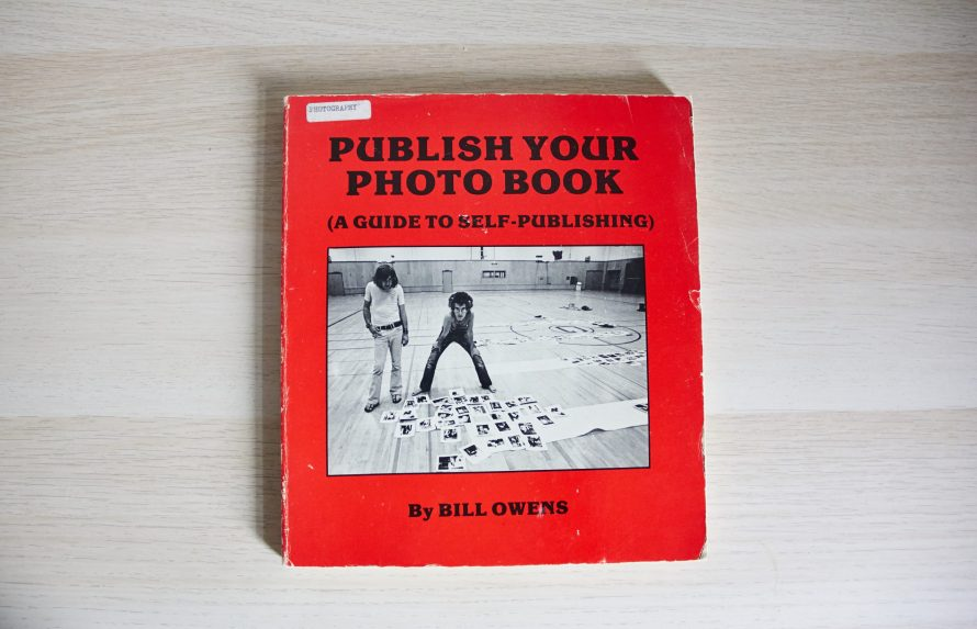 Bill Owens: Publish Your Photobook (A guide to self-publishing), 1979. Fotó: Puszt Zsófia