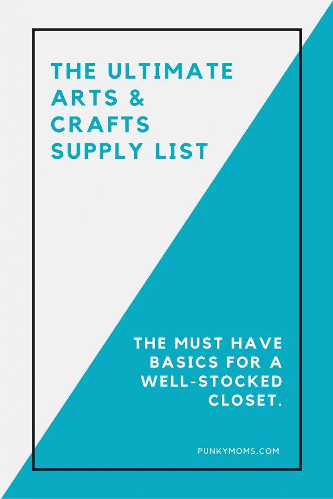 basics of a well-stocked arts and crafts closet