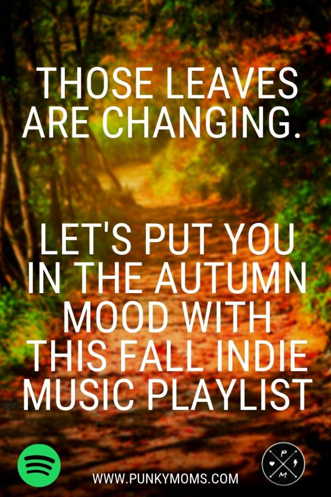 Those leaves are changing. Let's put you in the autumn mood with this Fall Music Playlist. Kate Nash, Band of Horses, Edith Piaf and more.