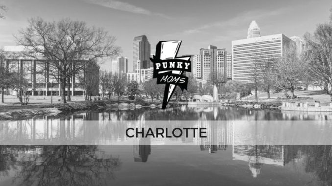 This Punky Moms Chapter covers Charlotte, Rock Hill, Gastonia, Belmont, Matthews, Fort Mill, Mint Hill, Indian Trail, Harrisburg, Huntersville, Cornelius, Concord, Mt. Holly.